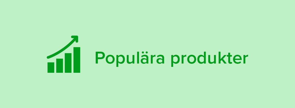Populära produkter